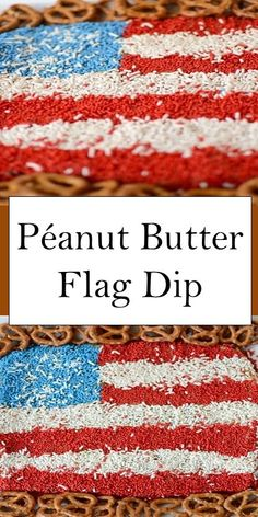 Peanut Butter Flag Dip Yummy Recipes, Baking Recipes, Keto Recipes, Easy Meals For Two, Good Food, Yummy Food, Desert Recipes, Us Foods, Peanut Butter