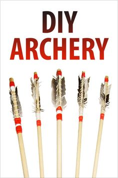 DIY Archery Instructables | http://www.instructables.com/id/DIY-Archery/