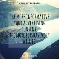 """The more informative your advertising content, the more persuasive it will be."" Inspirational Business quote regarding Marketing Topic!"