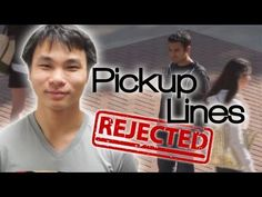 Pick Up Lines Get Rejected by Girls