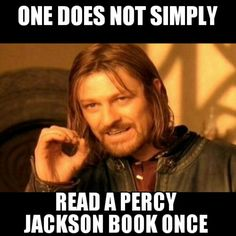 I've read the The Lightning Thief and The Titans Curse twice, and the Sea of Monsters and The Lost Hero three times...