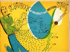 Hillbilly Western Music Stars Scrapbook 1952 – Old Orchard Antiques And Collectibles