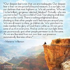 Our Deepest Fear Is Not That We Are Inadequate Wallpaper Our deepest fear is not