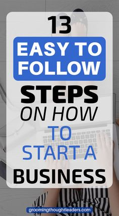 Starting a business will be one of the most daunting things you will ever do. But if you have got it takes to stick with it to the end, the upside can exceed your expectations. Learning the key steps on how to start a business and succeed is critical in setting yourself up for success. Check out 13 Steps you Should Follow for a Great Start.  #howtostartabusiness #startingabusiness #entrepreneur