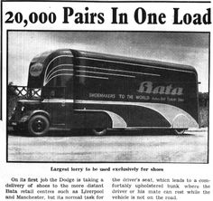 Bata Factory East Tilbury (UK), Dodge lorry for long distance delivery of Shoes, space above the drivers cab includes a bunk bed, July 1948 Bata Shoes, Bartlett School Of Architecture, Old Lorries, Shoe Story, First Job, Heritage Center, Local History, Bunk Bed, Footprints