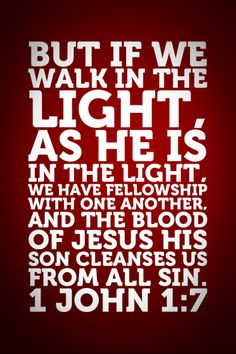 walk in the LIGHT...
