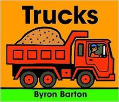 Trucks Board Book: Byron Barton