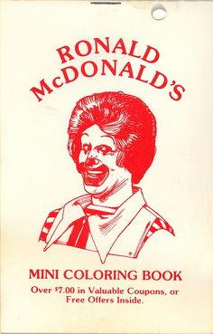 McDonald's Mini Coloring Book | Flickr - Photo Sharing! Vintage Labels, Vintage Cards, The Dot Book, Vintage Coloring Books, Clown Faces, Vintage Restaurant, Retro Advertising, Book Jacket, Color Activities
