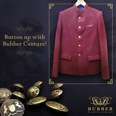 Button up with Bubber Couture!  Order a Bespoke Bandhgala today!  Book an appointment on 9819980846/9820709875.  Email- info@bubbercouture.com ‪ #‎antique‬ ‪#‎buttons‬ #royal #wine #purple #matkasilk #regal #classic #menswear #indian #wedding #groom ‪#‎bespoke‬ ‪#‎bandhgala‬ ‪#‎bubbercouture‬