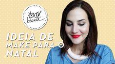 Ideia de make para o natal - TV Beauté | Vic Ceridono