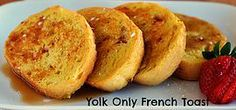 Yolk Only French Toast! A great way to use up egg yolks- fast and easy recipe idea! Try it for breakfast or make it for dinner