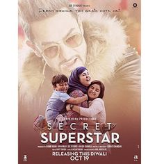 Aamir Khan and Zaira Wasim's Secret Superstar has an average start on day one at the domestic box office! - Secret Superstar box office collection day Aamir Khan's film opens on an average note; Hindi Movies Online, Movies To Watch Online, Aamir Khan, Superstar, Dangal Movie, Movie Synopsis, Bollywood Posters, Hd Movies Download, Movie Downloads