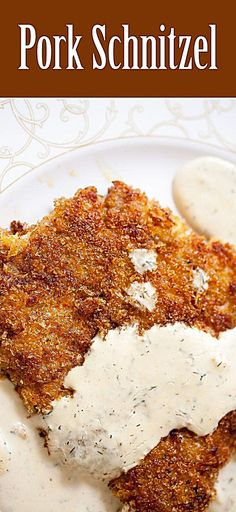 An authentic schnitzel - thinly pounded breaded pork cutlets, browned and served with a creamy dill sauce. 30 Min, Thinly pounded breaded pork cutlets, browned and served with a creamy dill sauce. Pork Cutlet Recipes, Schnitzel Recipes, Pork Tenderloin Recipes, Pork Chop Recipes, Pork Schnitzel Sauce, Meat Recipes, Chicken Recipes, Breaded Pork Tenderloin, Pork Cutlets