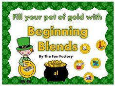 $Your class will have a happy St. Patrick's Day with this literacy center activity! Your kiddos will have FUN filling their pots full of gold as they sort picture cards according to the beginning blended sounds at the pocket chart center. The beginning blends practiced in this product are: • sp • dr • st • sl • pl • fl