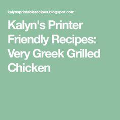 Kalyn's Printer Friendly Recipes: Very Greek Grilled Chicken