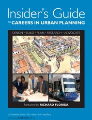 To read: Planetizen's Insider's Guide to Careers in Urban Planning