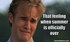 Back to School Memes for Teachers: 20 things teachers hate about going back to…
