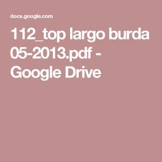 112_top largo burda 05-2013.pdf - Google Drive
