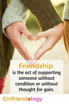 Friendship is the act of supporting someone ... love this friendship quote for women!