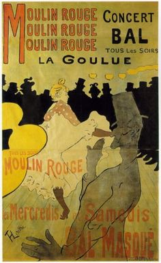 This poster by the Beggarstaffs was used to promote the Moulin Rouge through Early Modern art. This kind of art is unlike the Art Noveau era because it puts a  simple appeal to the image at hand.