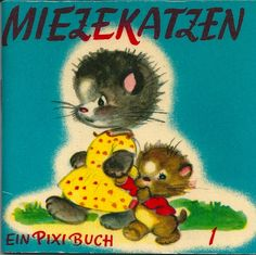 """Miezekatzen"" - Vintage German children's book (1957)"