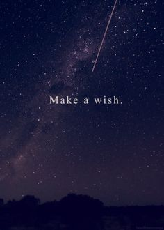 wish upon a shooting star