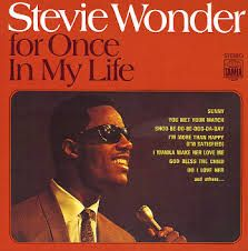 4. For Once In My Life - Stevie Wonder