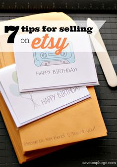 7 tips for selling on etsy! Need to decide on a project and just go for it!
