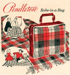 Pendleton Robe in a Bag, the 1950s version of the Motor Robe.