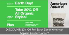 TODAY ONLY: 20% Off For Earth Day in American Apparel Covent Garden!