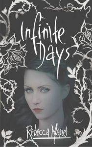 Infinite Days (Vampire Queen #1)  by Rebecca Maizel