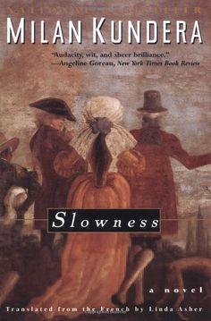 Slowness: A Novel: Milan Kundera: 9780060928414: Amazon.com: Books