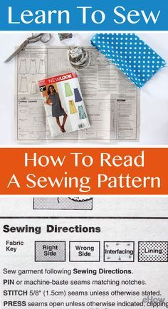 Learning to sew starts with the basics! Read a sewing pattern so you can make any garment. http://www.ehow.com/how_2041672_read-sewing-pattern.html?utm_source=pinterest.com&utm_medium=referral&utm_content=freestyle&utm_campaign=fanpage