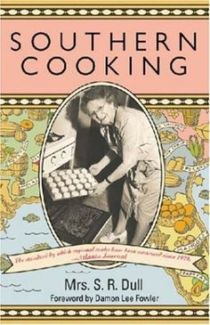 Southern Cooking by S. R. Dull,http://www.amazon.com/dp/0820328537/ref=cm_sw_r_pi_dp_v9Uytb0RH2GWYWJE
