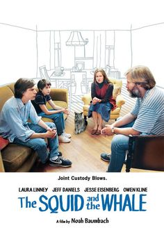 The Squid and the Whale | 2005