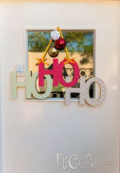 TitiCrafty by Camila: HO HO HO Christmas Door Hanger DIY Decoration + Cut File