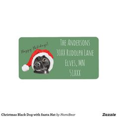Christmas Black Dog with Santa Hat customizable address label by NamiBear on Zazzle.com. This is a drawing of a black dog wearing a red santa hat. The design is specifically for Christmas Holiday and perfect for the gift giving season, but of course, you can buy the items for yourself as well!