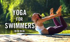 Yoga is a great practice to pair with other activities you love. Here are our top 5 yoga poses for swimmers to stretch, strengthen, and keep you afloat!
