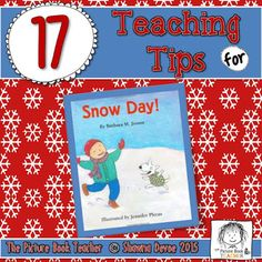 17 Teaching Ideas from The Picture Book Teacher for the book Snow Day! by Barbara M. Joosse.