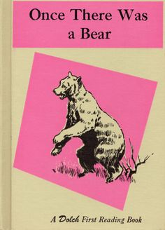 Once There Was a Bear by Edward W. Dolch and Marguerite P. Dolch, illustrated by Gerald McCann via Etsy