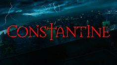 Constantine Will be Giving Them Hell on NBC this Fall - Moon Books Entertainment