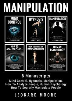 Manipulation: 6 Manuscripts: Mind Control Hypnosis Manipulation How To Analyz Book Club Books, Book Lists, Good Books, Books To Read, Psychology Books, Psychology Facts, Pseudo Science, Self Development Books, Life Changing Books