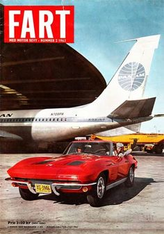 Featured FART: 1963 Corvette Split Window Coupe - Corvette: Sales, News & Lifestyle 1967 Corvette Stingray, Chevy, Corvette America, Boeing 707, Car Magazine, Magazine Covers, Magazine Design, Modern History, Cool Cars