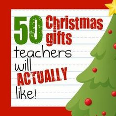 50 christmas gifts for teachers (that they will actually like)     :)