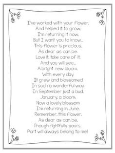 Say goodbye to parents at the end of the school year with this sweet poem about helping their flower to grow. It is guaranteed to bring tears to their eyes! It is perfect for classroom teachers, SLPs or those working with children in intervention groups.Three font options are included.