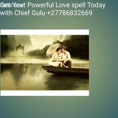 Get your powerful love spell today with chief gulu the great.