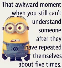 Here are few insanely funny and hilarious minions memes, you will surely love them. Feel free to share best ones with your friends ALSO READ: Most 16 Funny Pics And Memes OF The Day ALSO READ: Top 18 passive aggressive meme Funny Minion Pictures, Funny Minion Memes, Minions Quotes, Funny Relatable Memes, Funny Texts, Funny Jokes, Minion Humor, Minion Sayings, 9gag Funny