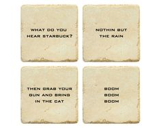 Dear OP, if you're any kind of self-respecting geek, these are not obscure! From the Battlestar pilot. American Prayer, What Do You Hear, Write It Down, Battlestar Galactica, Jim Morrison, Coaster Set, Nerdy, Geek Stuff, Company Values