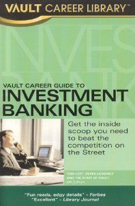 Vault Career Guide to Investment Banking: Call #s I-BNK 1, I-BNK 2