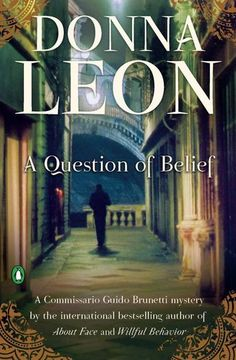 A Question of Belief by Donna Leon, http://www.amazon.com  Any book by Donna Leon is always a great mystery read with the setting in Venice where police ride in boats! :)